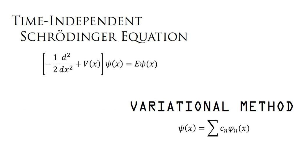 時間依存しないシュレーディンガー方程式と変分原理 1/2 (計算手法の説明)
